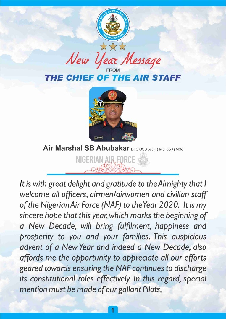 NEW YEAR MESSAGE FROM THE CHIEF OF THE AIR STAFF Air Marshal SB Abubakar DFS GSS psc(+) fwc fdc(+) MSc